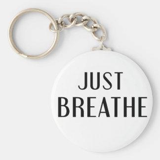 just Breathe Key Ring