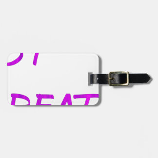 Just breathe. luggage tag