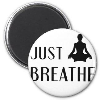 just Breathe Magnet
