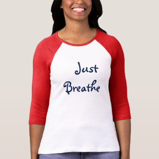 just breathe maroon women's shirt