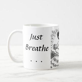 Just Breathe... Coffee Mugs