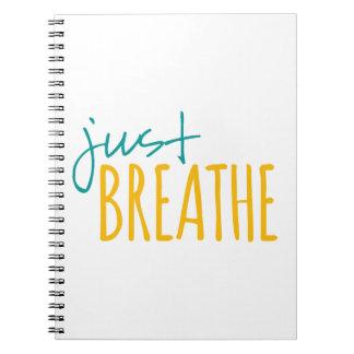 Just Breathe Notebooks