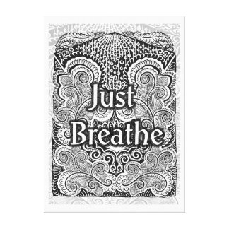 Just Breathe - Positive Quote´s Canvas Print