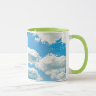 Just Breathe.....Relax in the clouds mug