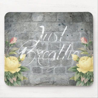 Just Breathe Yellow Rose - Mouse Pad
