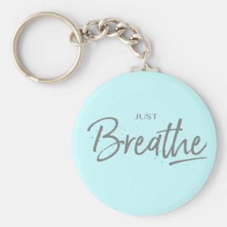 Just Breathe, Yoga, Zen Quote Basic Round Button Key Ring