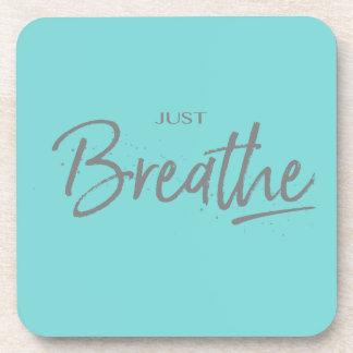 Just Breathe, Yoga, Zen Quote Coaster