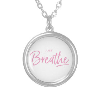 Just Breathe, Yoga, Zen Quote Silver Plated Necklace