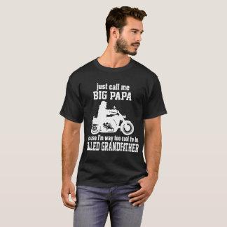 Just Call Big Papa Way Cool To Called Grandfather T-Shirt