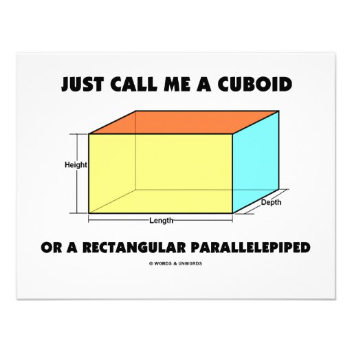 Just Call Me Cuboid Or Rectangular Parallelepiped Invitations
