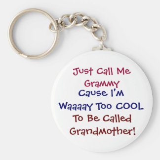 Just Call Me Grammy Cool  Grandmother Keychain