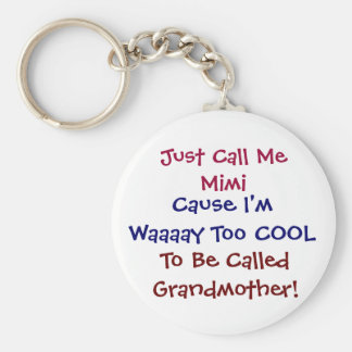Just Call Me Mimi Cool  Grandmother Keychain