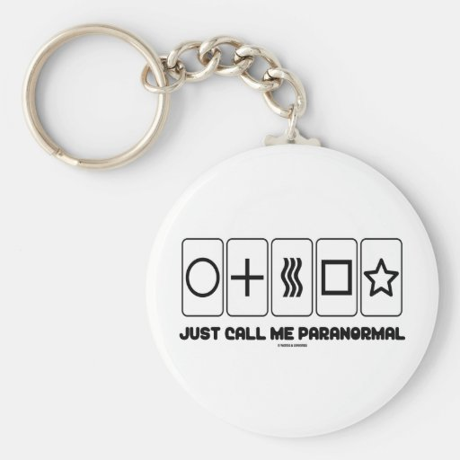 Just Call Me Paranormal (Zener Cards) Key Chains