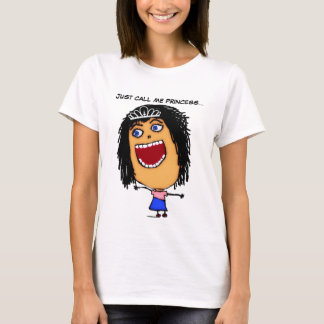 Just Call Me Princess Cartoon T-Shirt