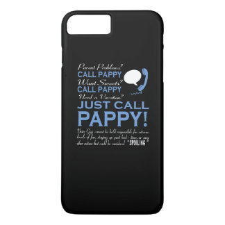 JUST CALL PAPPY iPhone 7 PLUS CASE