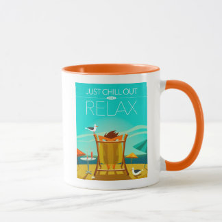 Just Chill Out and Relax Mug