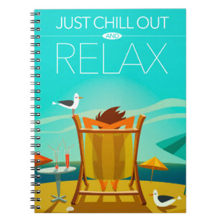 Just Chill Out and Relax Spiral Notebook