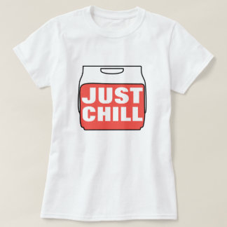 Just Chill Tees