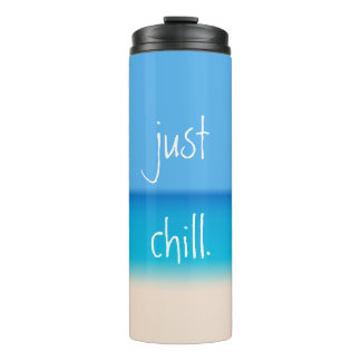Just Chill Zen Abstract Tropical Beach Ombre Blue Thermal Tumbler