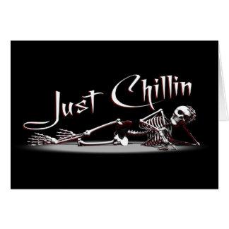 Just Chillin Skeleton Greetings Card