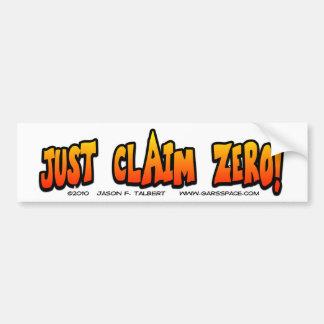 Just Claim Zero Bumper Sticker