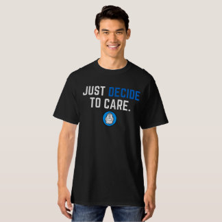 Just Decide To Care Black Tee