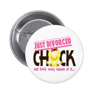 Just Divorced Chick 6 Cm Round Badge