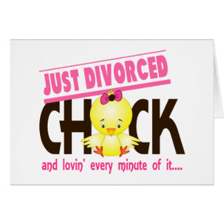 Just Divorced Chick Card