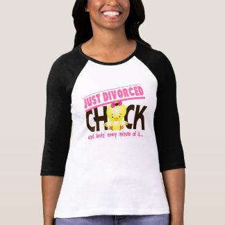 Just Divorced Chick T-Shirt