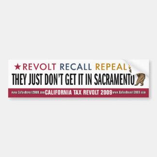 Just Don't Get It In Sacramento Bumper Sticker