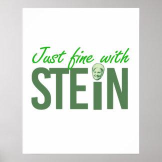 Just fine with Stein - - Jill Stein 2016 - Poster