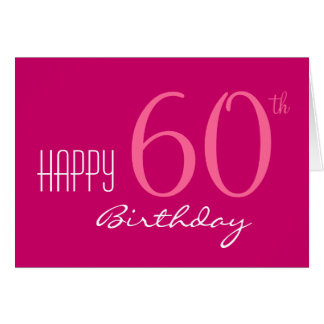 Just for Her 60th Birthday Greeting Card