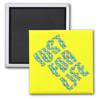 JUST FOR LIFE YELLOW BLUE 2 Inch Square Magnet