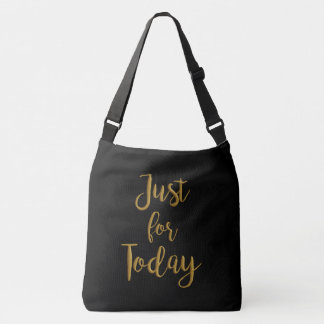 'Just for today'  recovery quote bag clean sober