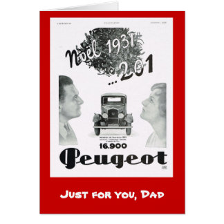 Just for you dad, Peugot Greeting Card
