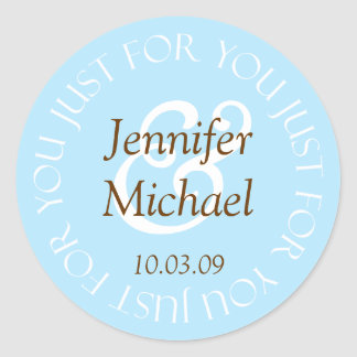 Just For You Wedding Favor Labels Round Sticker