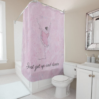 Just get up and dance, Ballerina Shower Curtain