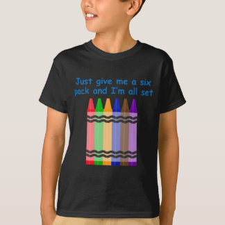 Just Give Me A Six Pack T-Shirt