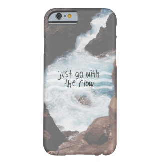 just go with the flow barely there iPhone 6 case