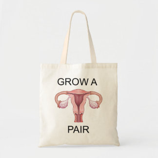 Just grow a pair! budget tote bag