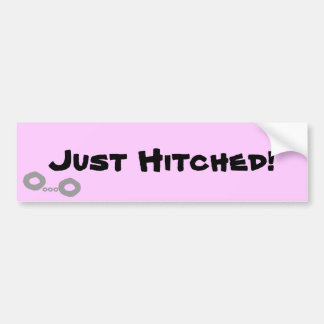 """Just Hitched!"" bumper sticker"
