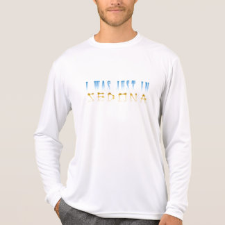Just In Sedona T-Shirt