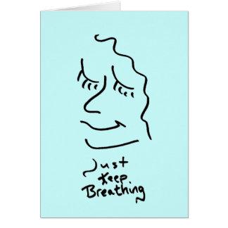 Just Keep Breathing Card