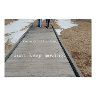 Just Keep Moving Poster