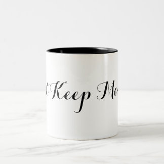 Just Keep Moving Typography Two-Tone Coffee Mug