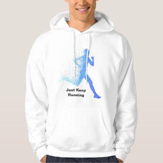 Just Keep Running Hoodie