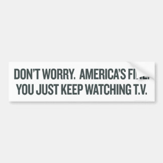 Just Keep Watching TV Bumper Sticker