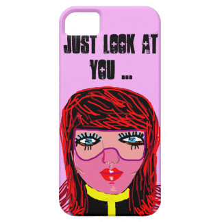 just look at you ... case for the iPhone 5