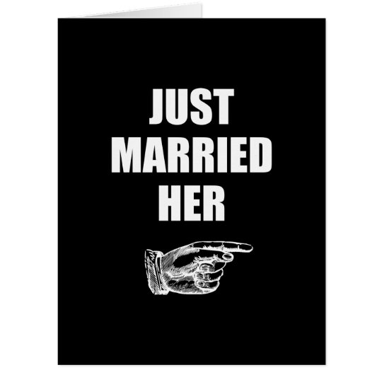 Just Married Her Card