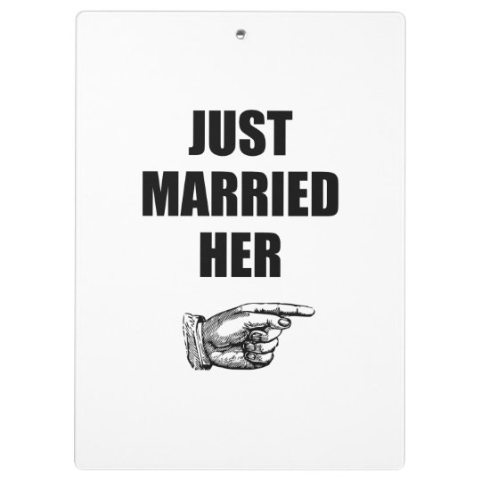 Just Married Her Clipboards